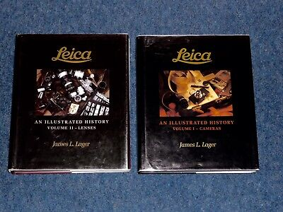 Leica An Illustrated History By James Lager Two Volumes.