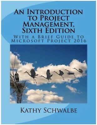 An Introduction to Project Management, 6 th Edition E-B00K [PDF]