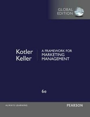 A Framework for Marketing Management 6th Global Edition (PDF.eb00k)