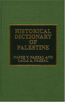 Historical Dictionary of Palestine New Hardcover Book Nafez Y. Nazzal, Laila A.