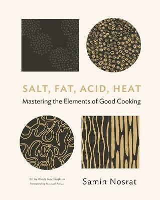 Salt, Fat, Acid, Heat, Samin Nosrat