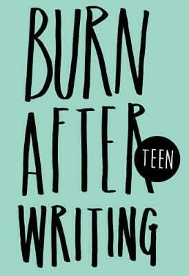Burn After Writing - Teen by Rhiannon Shove: Used