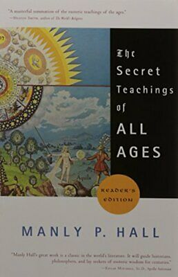 The Secret Teachings of All Ages (Reader's Edition) New Paperback Book Manly P.