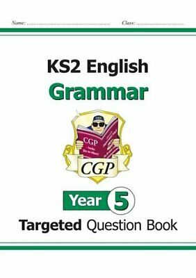 KS2 English Targeted Question Book: Grammar - Year 5 New Paperback Book CGP Book