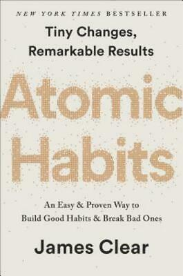 Atomic Habits: An Easy & Proven Way to Build Good Habits & Break Bad Ones: Used