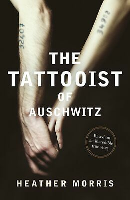 The Tattooist of Auschwitz by Heather Morris Paperback Book