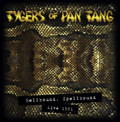 Tygers Of Pan Tang-Hellbound Spellbound 81 Cd New