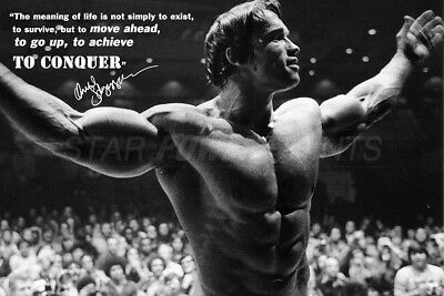 Arnold Schwarzenegger quote photo print Poster - pre signed - Achieve, Conquer!
