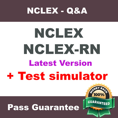 NCLEX  NCLEX-RN National Council Licensure Examination Exam Dump PDF Q&A + VCE