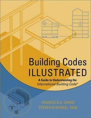 Building Codes Illustrated: A Guide to Understanding the International Buildi…