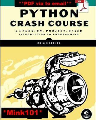 Python Crash Course: A Hands-On, Project-Based Introduction to Programming - PDF