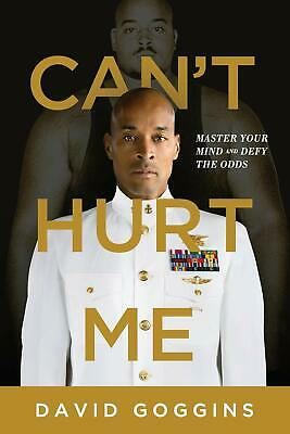 Can't Hurt Me Master Your Mind and Defy the Odds by David Goggins Paperback Book