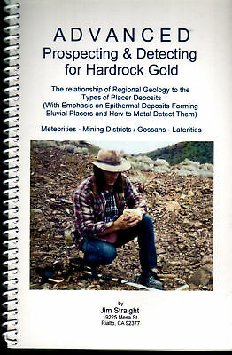 Advanced Prospecting & Detecting for Hardrock Gold Mining Geology Book