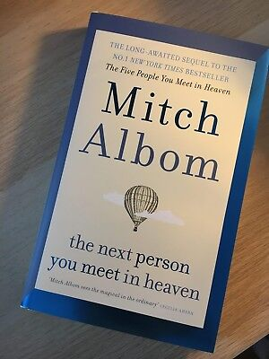 THE NEXT PERSON YOU MEET IN HEAVEN (Hardcover, 2018) by Mitch Albom New! FREE SH