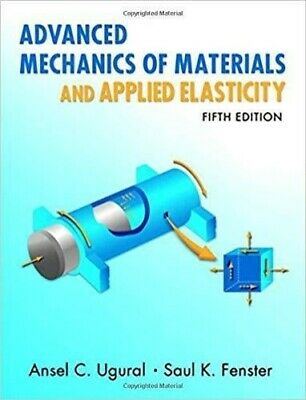 [PDF] Advanced Mechanics of Materials and Applied Elasticity 5th Edition by Anse