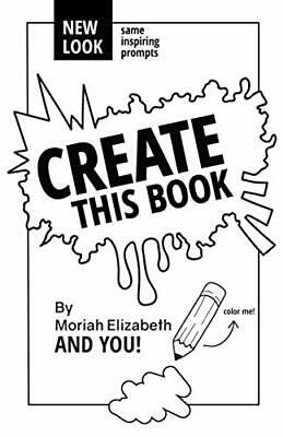 Create This Book - Moriah Elizabeth PAPERBACK *BRAND NEW*