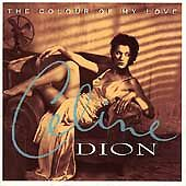 Celine Dion - Colour of My Love (2001)