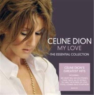 Celine Dion-My Love: Essential Collection CD NEW