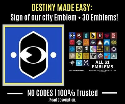 Destiny 2 Emblem Sign Of Our City + 28 Other Emblems | No Codes (PS4/ XBOX/ PC)