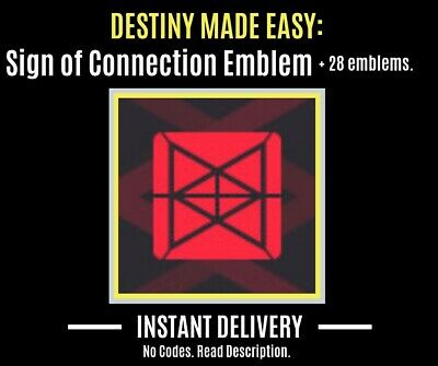 Destiny 2 Emblem Sign Of Connection + 28 Other Emblems No Codes (PS4/ XBOX/ PC)