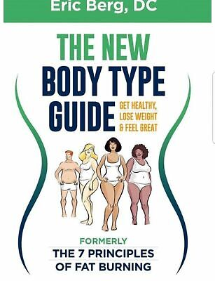 """The New Body Type Guide by Eric Berg """"Help to burn fat"""" (PDF_eBook)"""