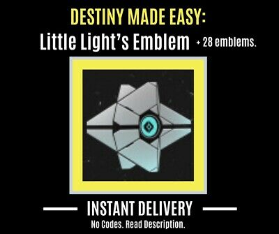 Destiny 2 Emblem Little Light's + 28 Other Emblems | No Codes (PS4/ XBOX/ PC)