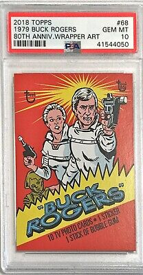 2018 Topps 80th Anniversary Wrapper Art 1979 Buck Rogers #68 PSA 10 /248