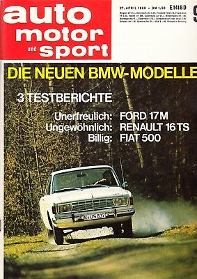 auto motor sport ams 9 / 1968 - Ford 17M , Renault 16 TS , Fiat 500