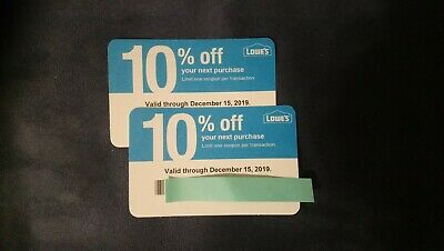 Two Lowes 10% off Coupons For Use Only at Home Depot Not at Lowes by Dec 15 2019