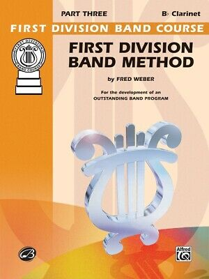 First Division Band Method Part 3 -Bb Clarinet  New Old Stock