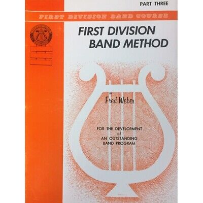 First Division Band Method Part 3 - BARITONE SAX Saxophone New old Stock