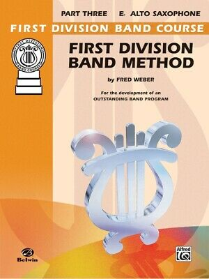 First Division Band Method Part 3 -ALTO Sax SAXOPHONE New old Stock