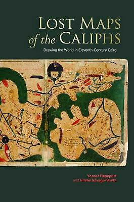 Lost Maps of the Caliphs by Yossef Rapoport (English) Hardcover Book Free Shippi
