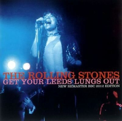 The Rolling Stones  Get Your Leeds Lungs Out 1971 New Remaster  *F/S