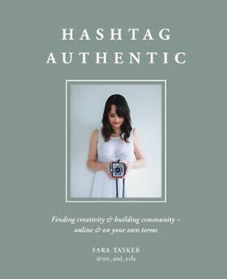 Hashtag Authentic: Finding creativity and building a community on Instagram and