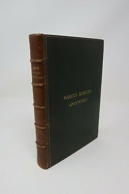 1900 Marcus Aurelius Meditations - Fine Binding in Morocco Leather by Riviere
