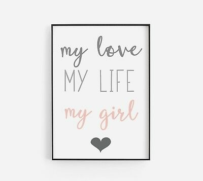 My Love My Girl Pink Baby Gift Kids Room Nursery Wall Art Colour Poster Print