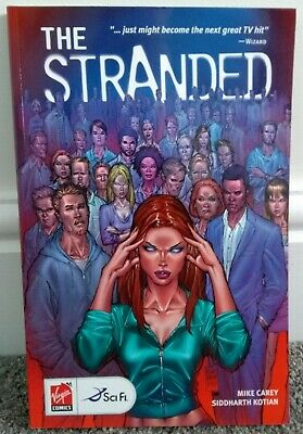 THE STRANDED Volume 1 TPB graphic novel (Mike Carey)