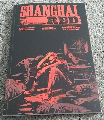 SHANGHAI RED TPB GRAPHIC NOVEL  (2019; Image Comics) Christopher Sebela VG