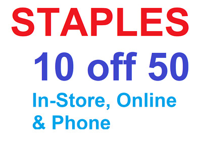 Staples 10 off 50 Coupon In-Store Online / Phone Expiry 2/24/19 Fast Ship