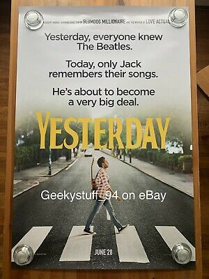 Yesterday DS Theatrical Movie Poster 27x40