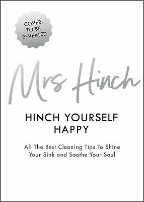 Hinch Yourself Happy Book: All The Best Cleaning Tips