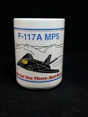 US Air Force F-117 MPS We Get You There and Back Military Coffee Mug.