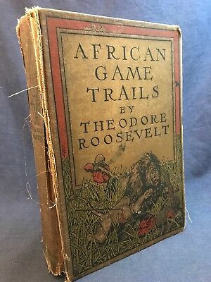 1910 AFRICAN GAME TRAILS Teddy Theodore Roosevelt President Big Trophy Goodwin