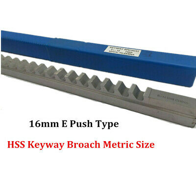 Keyway Broach 16mm E Push Type Metric High Speed Steel Cutting Tool Metalworking