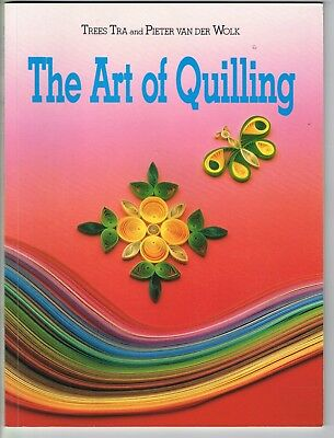 Vintage craft book THE ART OF QUILLING 1993