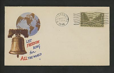 US Postal History Patriotic Let Freedom Ring for all the World 1946 Pottstown PA