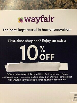 Wayfair 10% off coupon on entire purchase exp 5/15/2019 First Time Shopper Only!