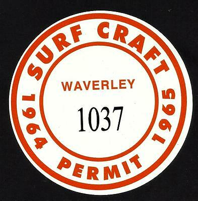 """WAVERLEY 1964-1965 SURFBOARD SURF CRAFT PERMIT"" Sticker Decal SURFING"