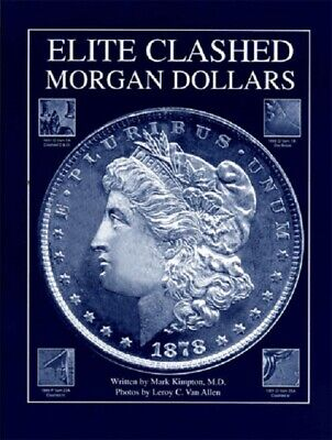 Elite Clashed Morgan Dollars 1st Edition For Collectors Reference Guide Book NEW